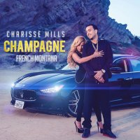 Рингтон Charisse Mills feat. French Montana - Champagne (Club Remix)